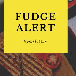 Fudge Alert: Bi-Monthly Newsletter (Issue #2)